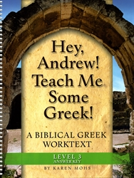 "Hey, Andrew! Teach Me Some Greek! 3 - ""Full Text"" Answer Key"
