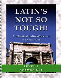 "Latin's Not So Tough! 2 - ""Full Text"" Answer Key"