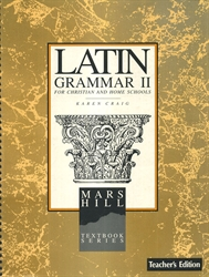 Latin Grammar II - Textbook & Teacher Edition
