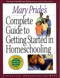 Complete Guide to Getting Started in Homeschooling