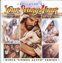 "Your Story Hour: Bible ""Comes Alive"" 1"