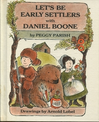 Let's be Early Settlers With Daniel Boone