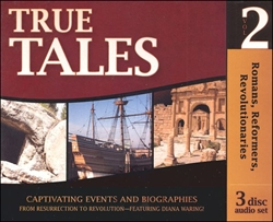 Romans, Reformers, Revolutionaries - True Tales CDs