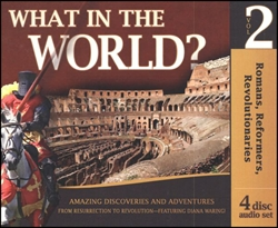 Romans, Reformers, Revolutionaries - What in the World? CD