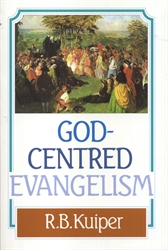 God-Centered Evangelism