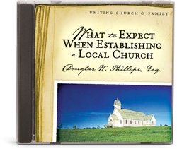 What to Expect When Establishing a Local Church - CD