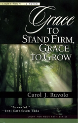 Grace to Stand Firm, Grace to Grow