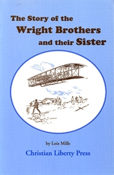 Story of the Wright Brothers and Their Sister