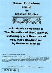 Narrative of the Captivity, Sufferings, and Removes of Mrs. Mary Rowlandson - Student's Companion