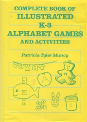 Complete Book of Illustrated K-3 Alphabet Games and Activities - Exodus Books