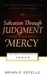 Salvation Through Judgment and Mercy