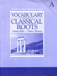 Vocabulary From Classical Roots A - Teacher's Guide