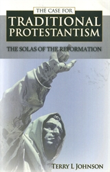 Case for Traditional Protestantism