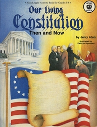 Our Living Constitution: Then & Now