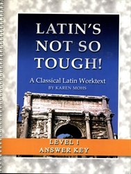 "Latin's Not So Tough! 1 - ""Full Text"" Answer Key"