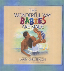 Wonderful Way Babies Are Made