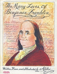 Many Lives of Benjamin Franklin