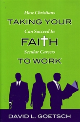 Taking Your Faith To Work