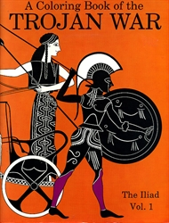 Coloring Book of the Trojan War: The Iliad Vol. 1