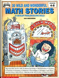 30 Wild and Wonderful Math Stories to Develop Problem-Solving Skills