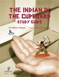 Indian in the Cupboard - Study Guide