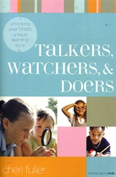 Talkers, Watchers, & Doers