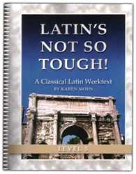 Latin's Not So Tough! 5 - Worktext