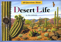 One Hundred One Questions About Desert Life
