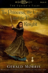 Princess, the Crone, and the Dung-Cart Knight
