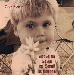 Judy Rogers CD - Teach Me While My Heart is Tender