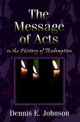 Message of Acts in the History of Redemption