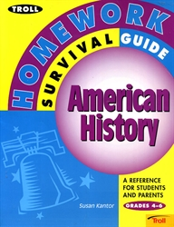 Troll Homework Survival Guide : American History: A Reference for Students and Parents