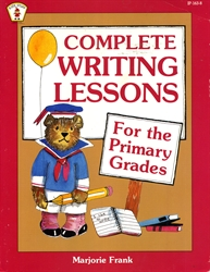 Complete Writing Lessons for the Primary Grades