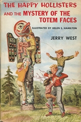Happy Hollisters and the Mystery of the Totem Faces