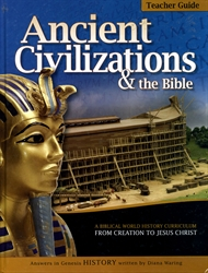 Ancient Civilizations and the Bible Volume One - Teacher Guide