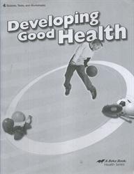 Developing Good Health - Test/Quiz Book