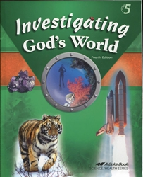 Investigating God's World - Student Text
