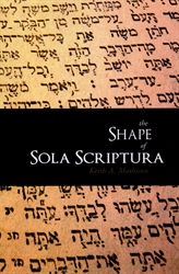 Shape of Sola Scriptura