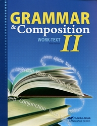 Grammar and Composition II - Worktext