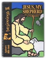 Beginnings II: Jesus, My Shepherd - Exodus Books