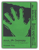 Beginnings II: Jesus, My Shepherd - Answer Key - Exodus Books