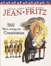 Shh! We're Writing the Constitution!