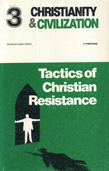 Tactics of Christian Resistance - Exodus Books