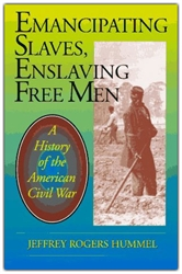 Emancipating Slaves, Enslaving Free Men