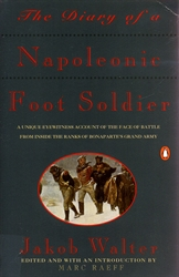 Diary of a Napoleanic Foot Soldier