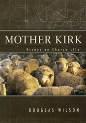 Ecclesiology essay foray in kirk mother practical