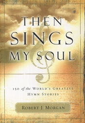 Then Sings My Soul Book 1