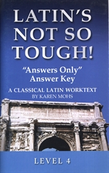 "Latin's Not So Tough! 4 - ""Answers Only"" Key"
