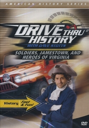 Drive Thru History: Soldiers, Jamestown and The Heroes of Virginia