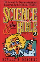 Science & the Bible Volume 2
